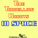 Time Travelling Robots in Space 2015 Logo